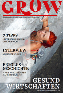 Articles by Chantal Schmelz in the first issue of the GROW magazine of the Association of Women's Businesses